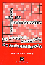 Effective use of teambuilding in social welfare organisations